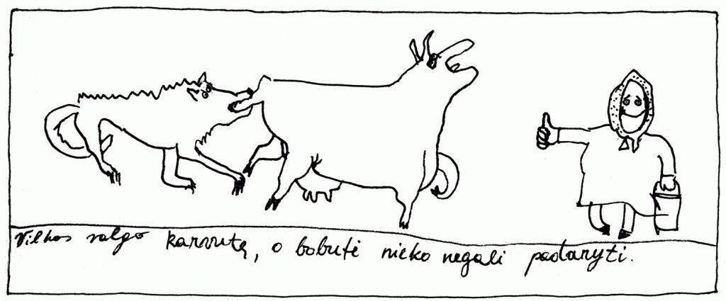 Vilkas valgo karvutę, o bobutė nieko negali padaryti